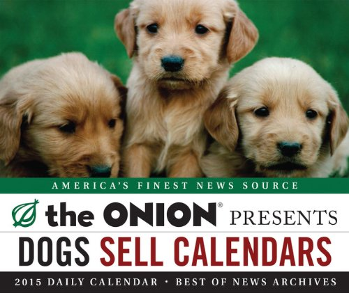 9781452128139: 2015 Daily Calendar: The Onion Presents (Page a Day Calendars 2015)