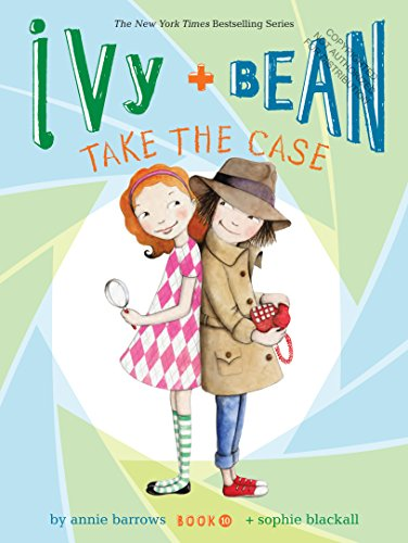9781452128719: Ivy and Bean Take the Case (Book 10)