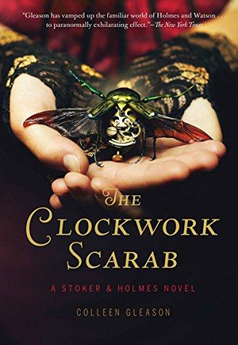 9781452128733: The Clockwork Scarab: A Stoker & Holmes Novel
