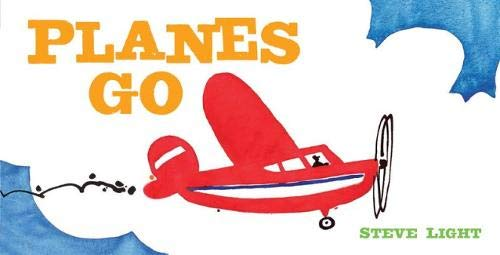Planes Go (Vehicle Boardbooks)