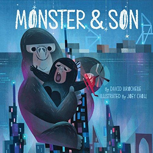 Monster & Son: David LaRochelle
