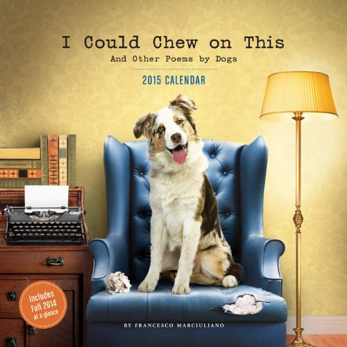 9781452131269: I Could Chew on This 2015 Wall Calendar