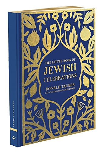 The Little Book of Jewish Celebrations: Chronicle Books; Ronald Tauber