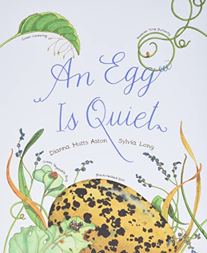 9781452131481: An Egg Is Quiet