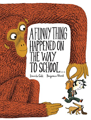 A Funny Thing Happened on the Way to School (Hardback)