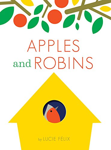 9781452132648: Apples and Robins
