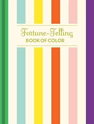 Fortune-Telling Book of Colors: Jones, K. C.