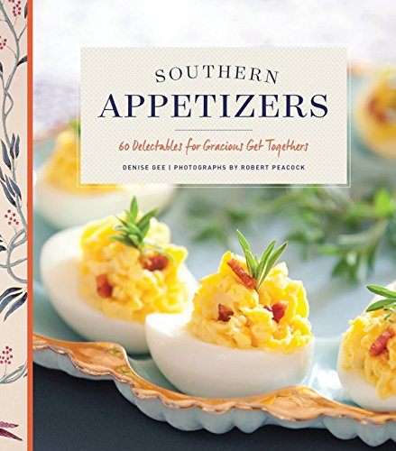 9781452132969: Southern Appetizers: 60 Delectables for Gracious Get-Togethers