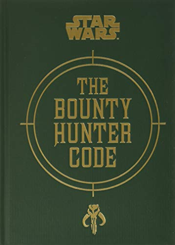9781452133218: The Bounty Hunter Code: From the Files of Boba Fett