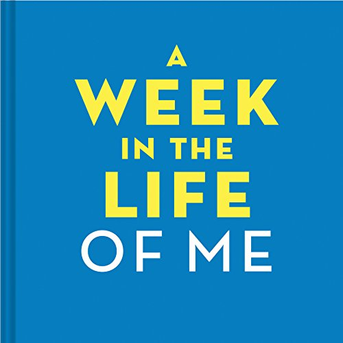 9781452134437: A Week in the Life of Me