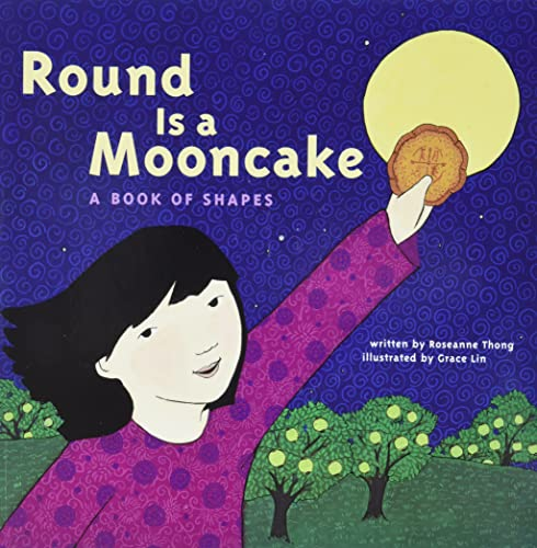9781452136448: Round is a Mooncake: A Book of Shapes