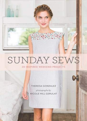 9781452138688: Sunday Sews: 20 Inspired Weekend Projects