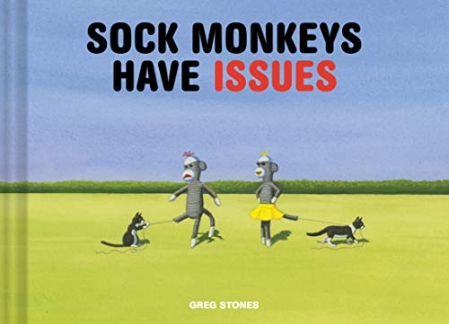 9781452140056: Sock Monkeys Have Issues