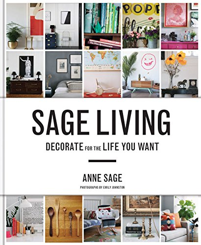 9781452140063: Sage Living: Decorate for the Life You Want