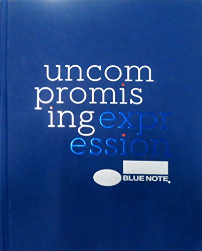 9781452141442: Blue Note: Uncompromising Expression