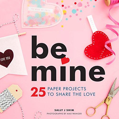 Be Mine: Shim, Sally J.