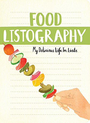 9781452142647: Food Listography: My Delicious Life in Lists