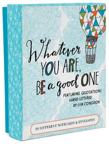 9781452144122: Whatever You Are, Be a Good One Notes: 20 Different Notecards and Envelopes
