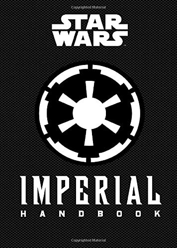 9781452145280: Star Wars®: Imperial Handbook (Star Wars (Chronicle))