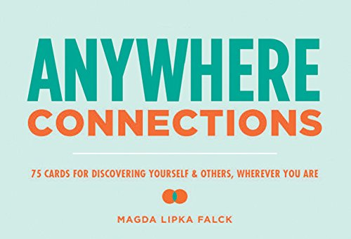 9781452147338: Anywhere Connections: 75 Cards for Discovering Yourself & Others, Wherever You Are