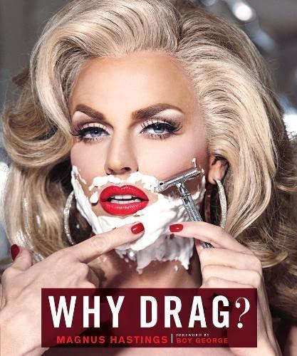 Why Drag? (Hardcover): Magnus Hastings