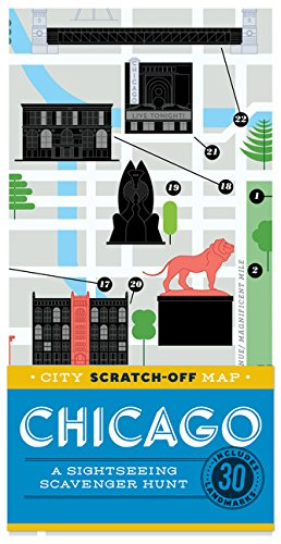 9781452149967: City Scratch-Off Map: Chicago: A Sightseeing Scavenger Hunt