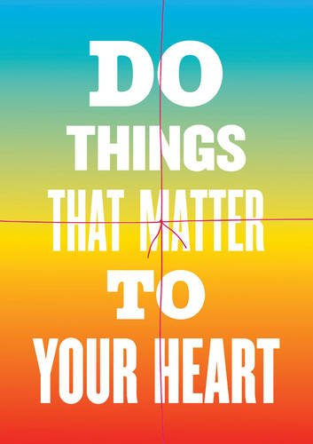 Do Things That Matter to Your Heart Notebook Collection