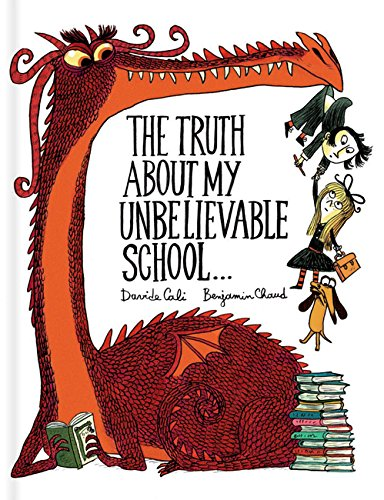 9781452155944: The truth about my unbelievable school...