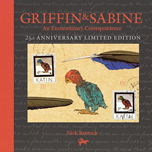 9781452155951: Griffin and Sabine, 25th Anniversary Limited Edition: An Extraordinary Correspondence