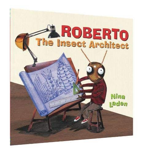 9781452156460: Roberto: The Insect Architect