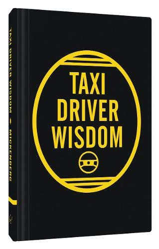 Taxi Driver Wisdom: 20th Anniversary Edition (Hardback)