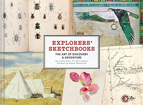 9781452158273: Explorers' Sketchbooks: The Art of Discovery & Adventure