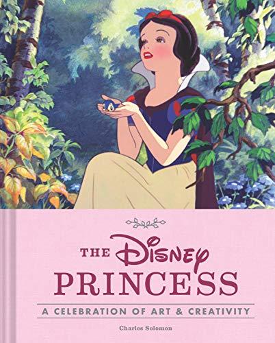 9781452159119: The Disney Princess: A Celebration of Art & Creativity: A Celebration of Art and Creativity