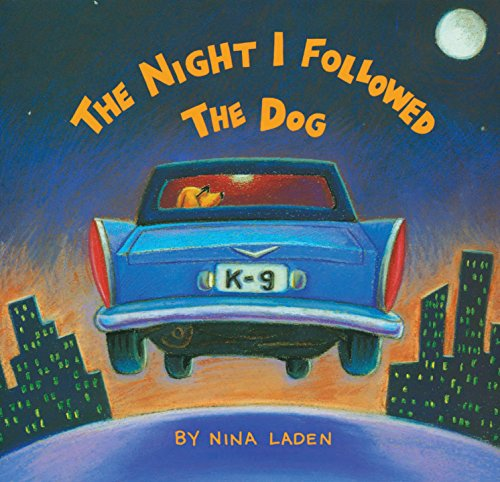 9781452161341: The Night I Followed the Dog