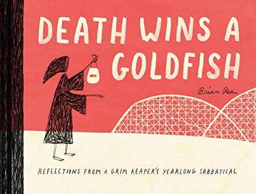 9781452172552: Death Wins a Goldfish: Reflections from a Grim Reaper's Yearlong Sabbatical