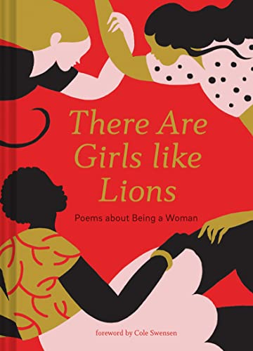 9781452173450: There Are Girls Like Lions: Poems About Being a Woman