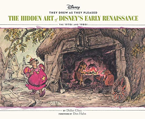 9781452178707: They Drew As They Pleased: The Hidden Art of Disney's Early Renaissance: the 1970's and 1980's