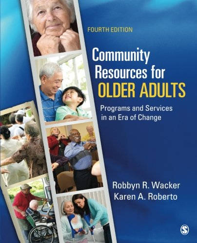 9781452202464: Community Resources for Older Adults: Programs and Services in an Era of Change