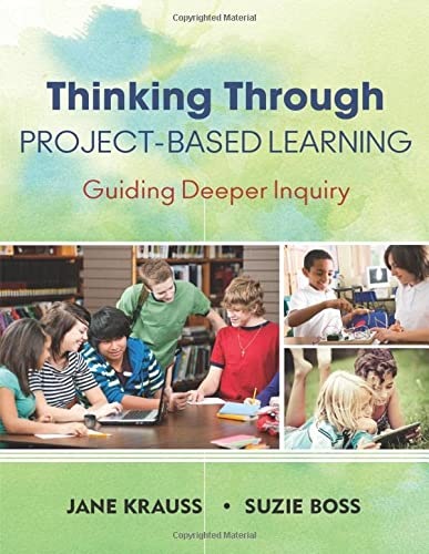 9781452202563: Thinking Through Project-Based Learning: Guiding Deeper Inquiry