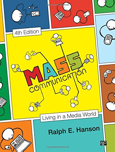 Mass Communication : Living in a Media: Ralph E. Hanson