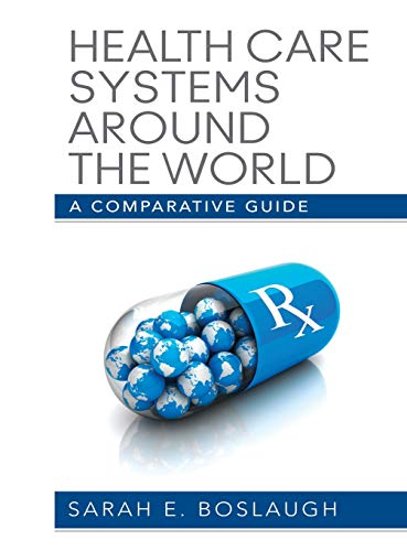 9781452203126: Health Care Systems Around the World: A Comparative Guide