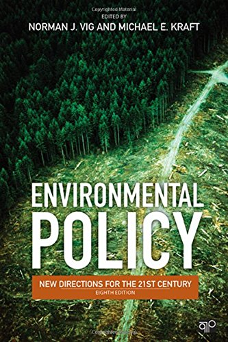 9781452203300: Environmental Policy: New Directions for the Twenty-First Century