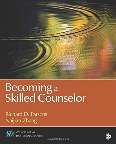 Becoming a Skilled Counselor (Counseling and Professional