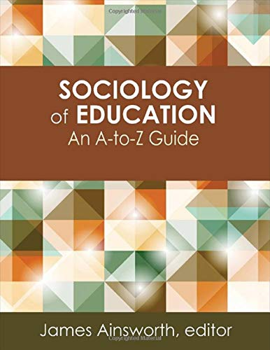 Sociology of Education: An A-to-Z Guide (Hardback)