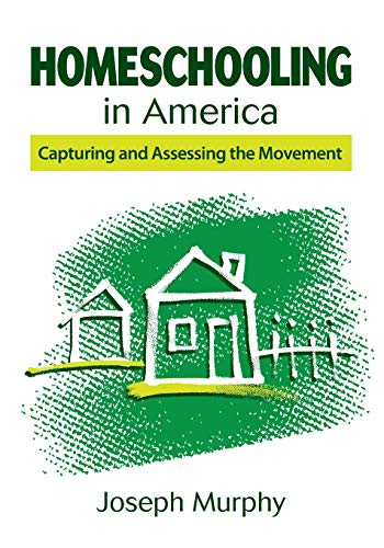 9781452205236: Homeschooling in America: Capturing and Assessing the Movement