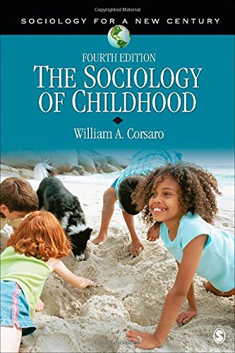 9781452205441: The Sociology of Childhood (Sociology for a New Century Series)
