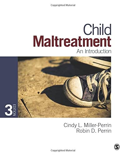 Child Maltreatment: An Introduction: Miller-Perrin, Cindy L.,