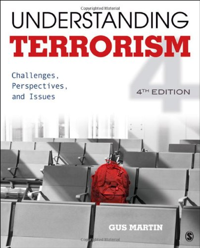 9781452205823: Understanding Terrorism: Challenges, Perspectives, and Issues
