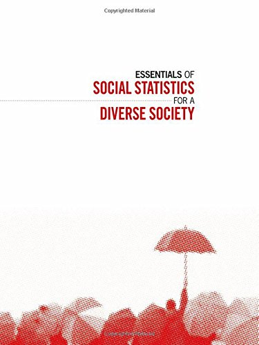9781452205830: Essentials of Social Statistics for a Diverse Society