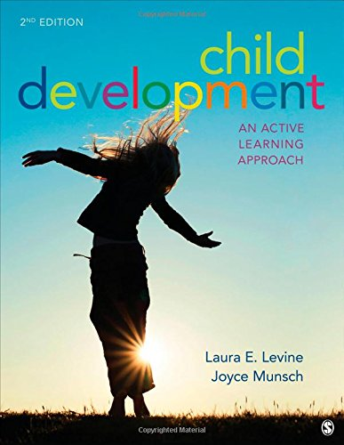 Child Development: An Active Learning Approach: Laura E. Levine;